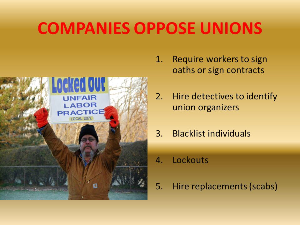 COMPANIES OPPOSE UNIONS