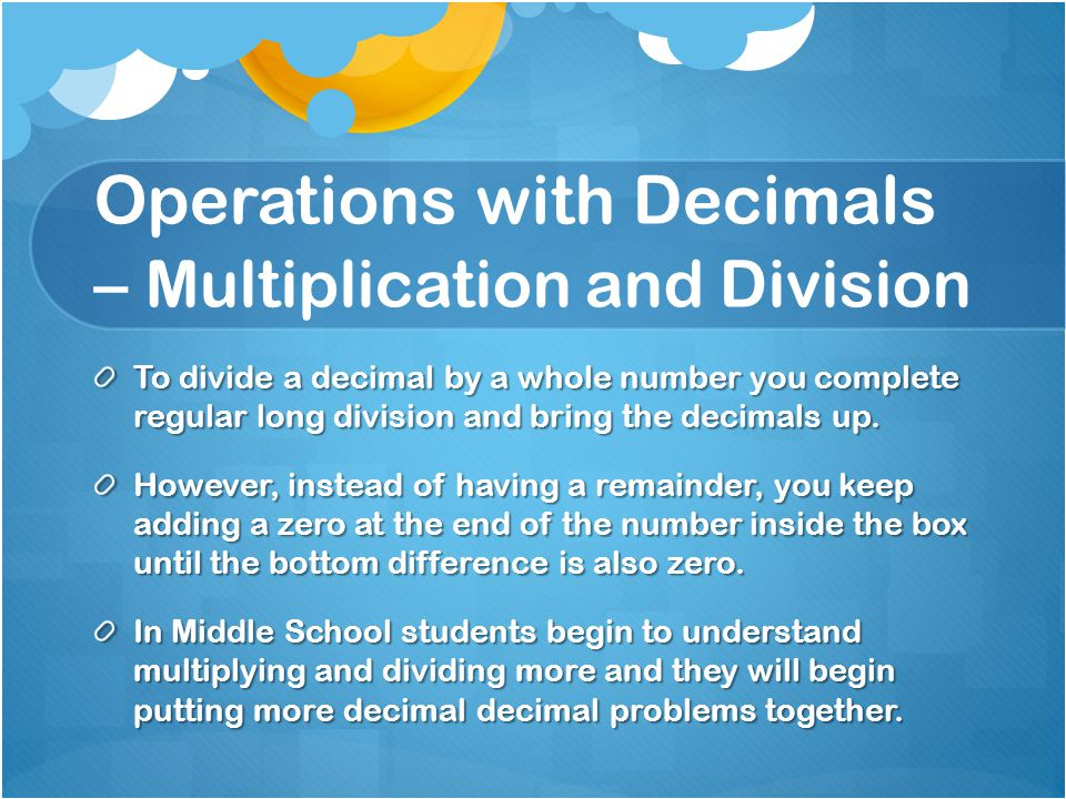 Operations with Decimals – Multiplication and Division