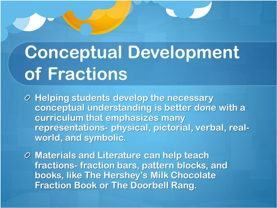 Conceptual Development of Fractions