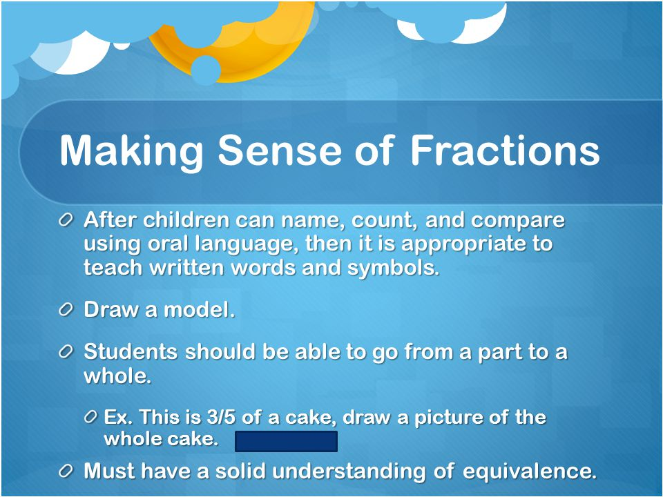 Making Sense of Fractions
