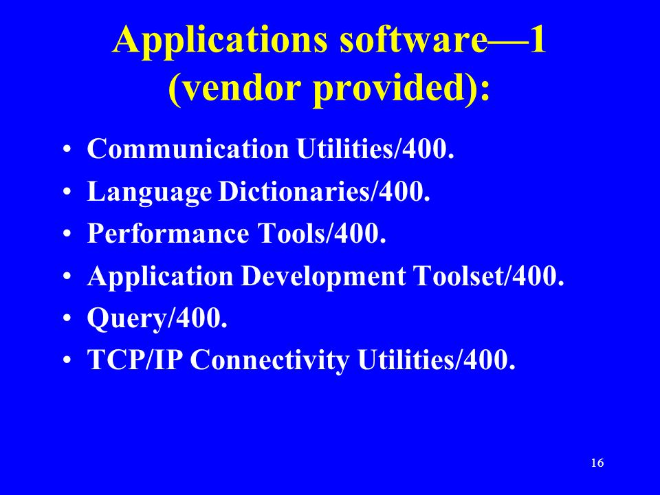 Applications software—1 (vendor provided):