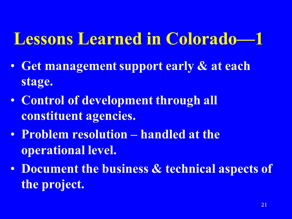 Lessons Learned in Colorado—1