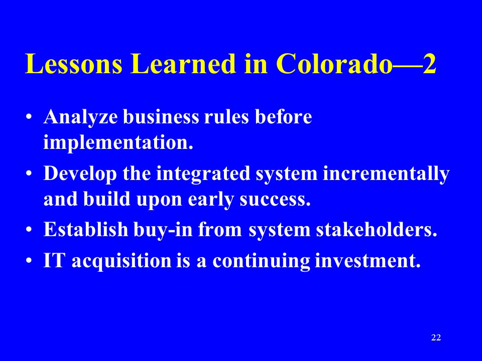 Lessons Learned in Colorado—2