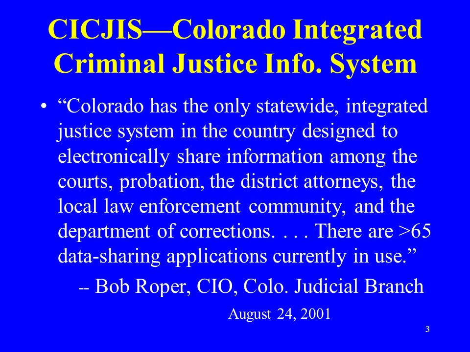 CICJIS—Colorado Integrated Criminal Justice Info. System