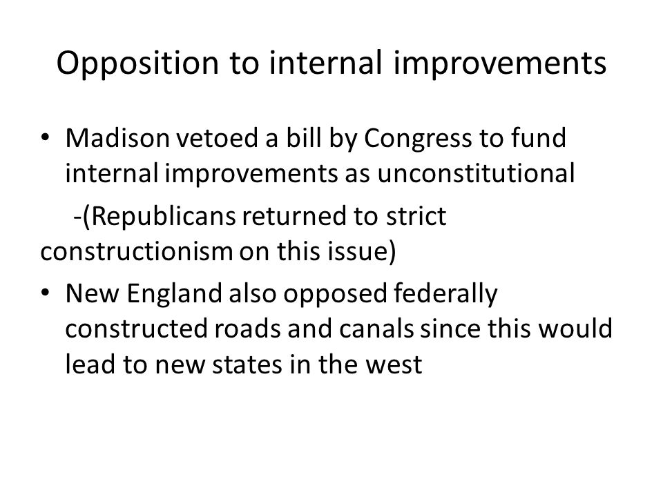 Opposition to internal improvements