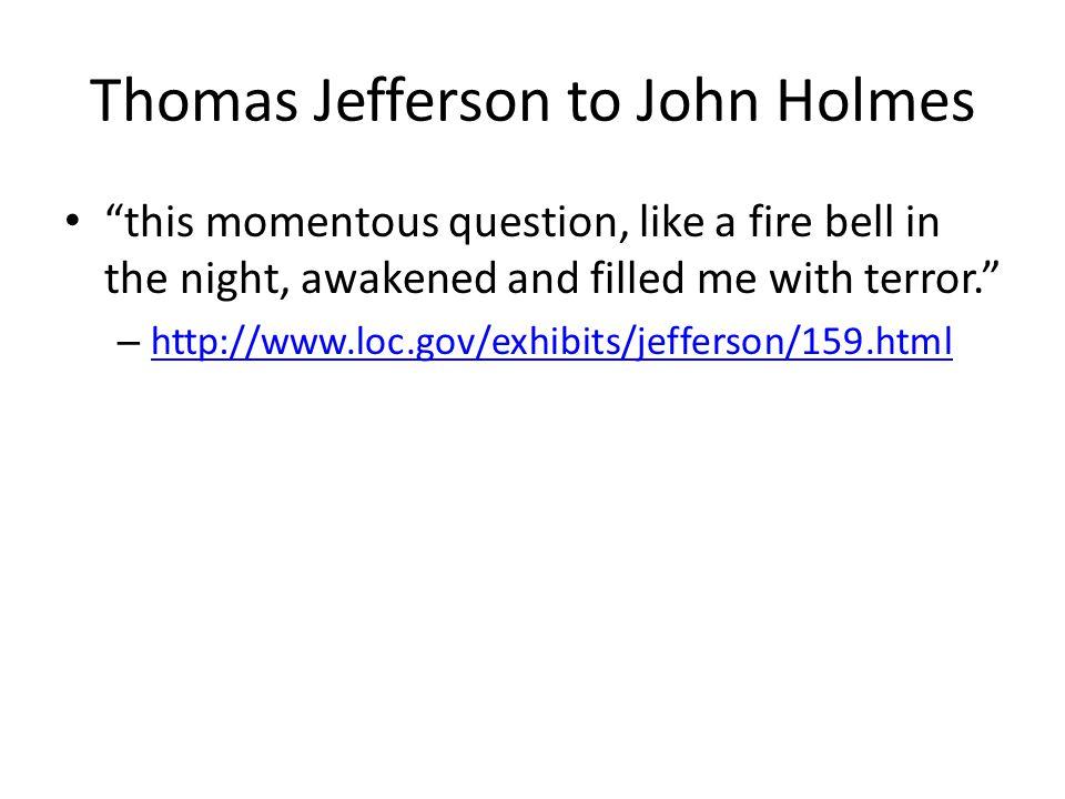 Thomas Jefferson to John Holmes