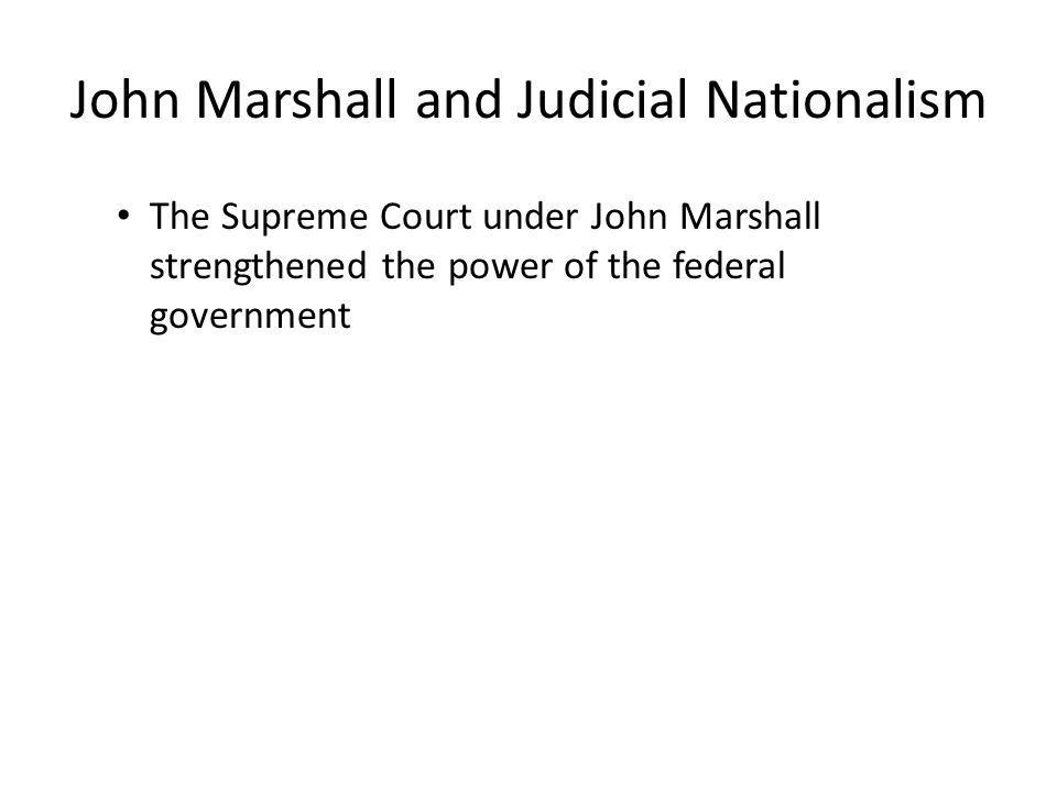John Marshall and Judicial Nationalism