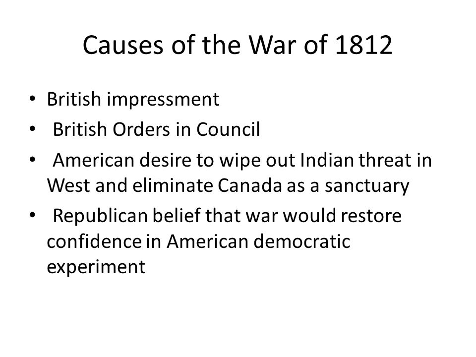 Causes of the War of 1812 British impressment