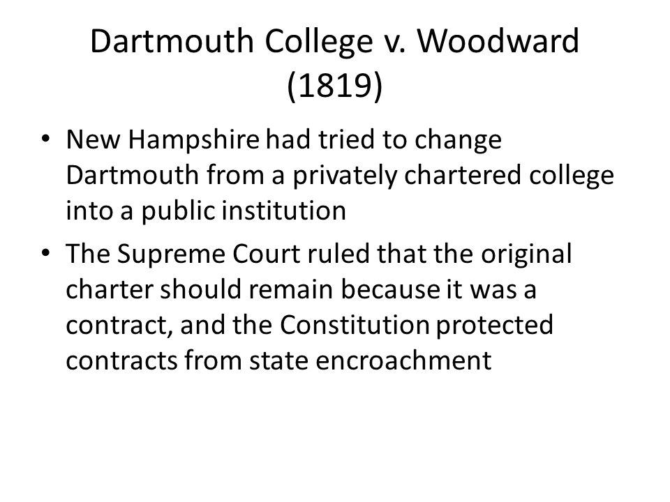 Dartmouth College v. Woodward (1819)