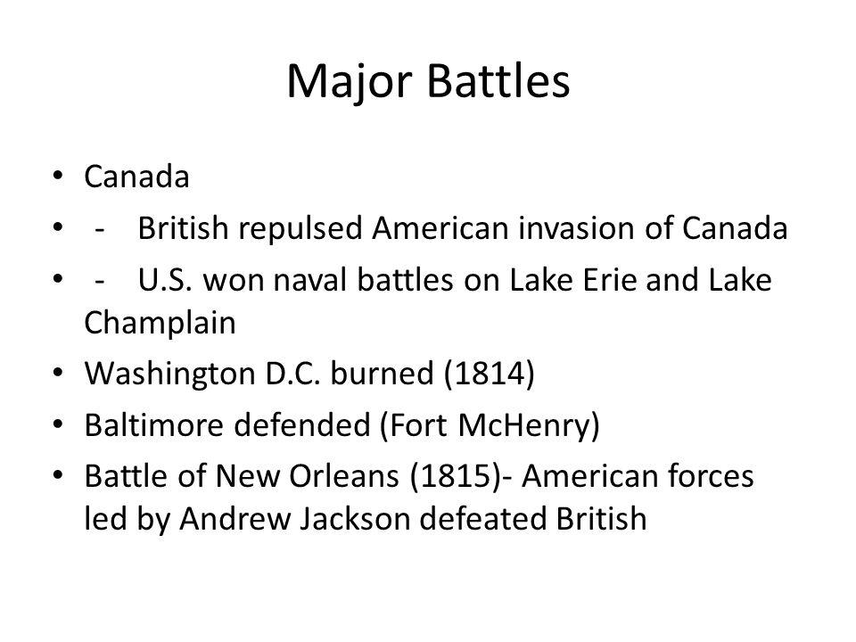 Major Battles Canada - British repulsed American invasion of Canada