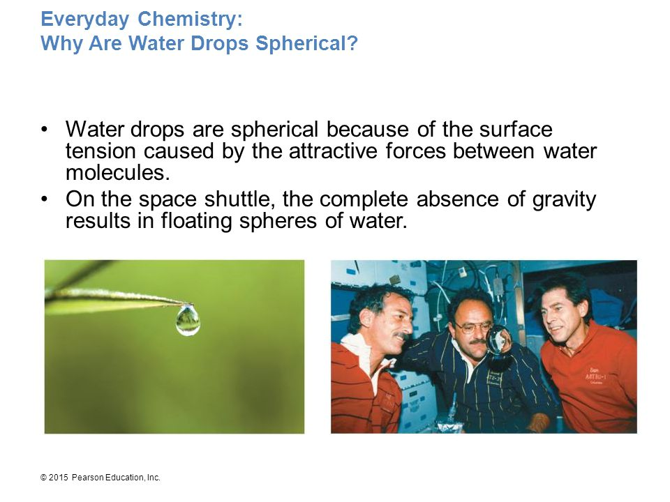 Everyday Chemistry: Why Are Water Drops Spherical