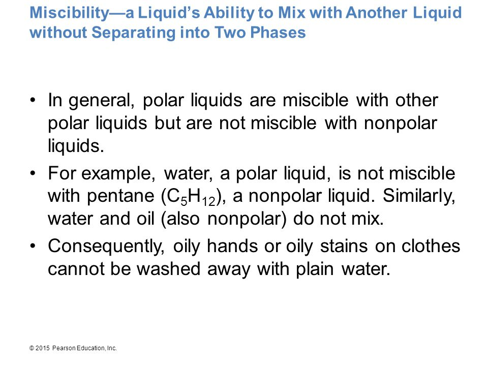 Miscibility—a Liquid's Ability to Mix with Another Liquid without Separating into Two Phases