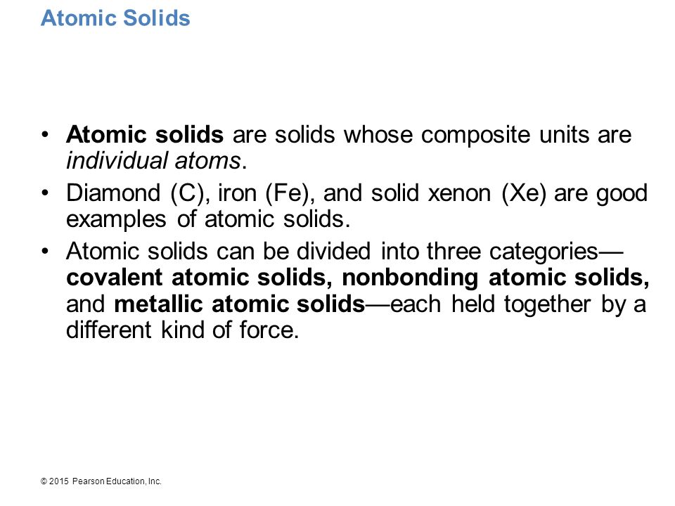 Atomic solids are solids whose composite units are individual atoms.