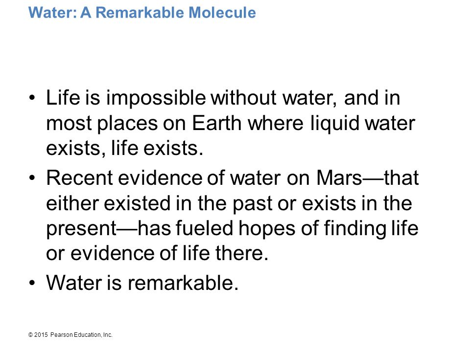 Water: A Remarkable Molecule