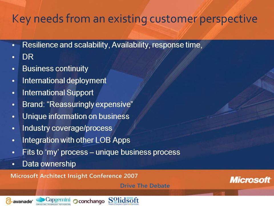 Key needs from an existing customer perspective