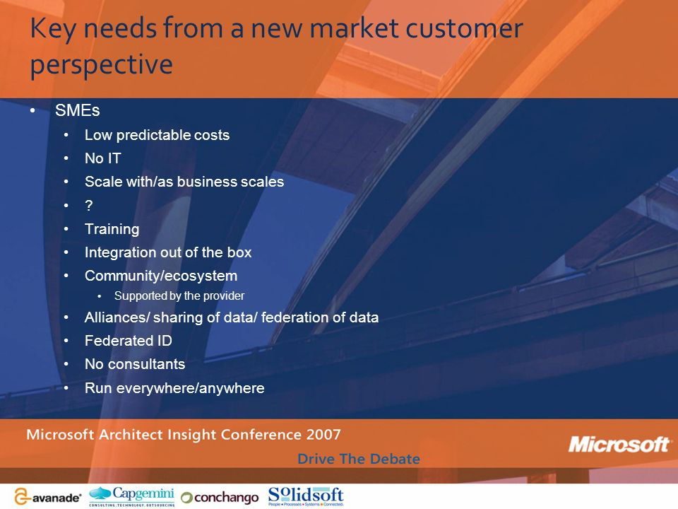 Key needs from a new market customer perspective