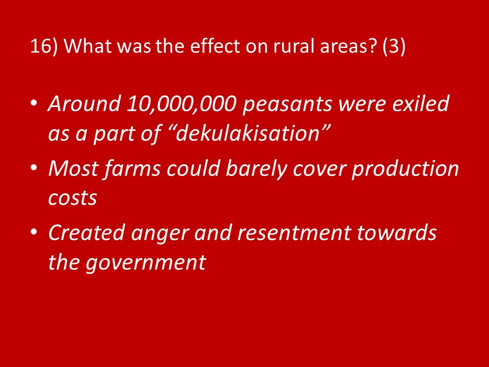 16) What was the effect on rural areas (3)