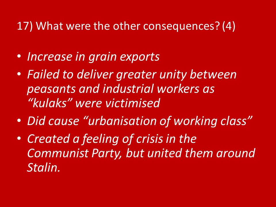17) What were the other consequences (4)
