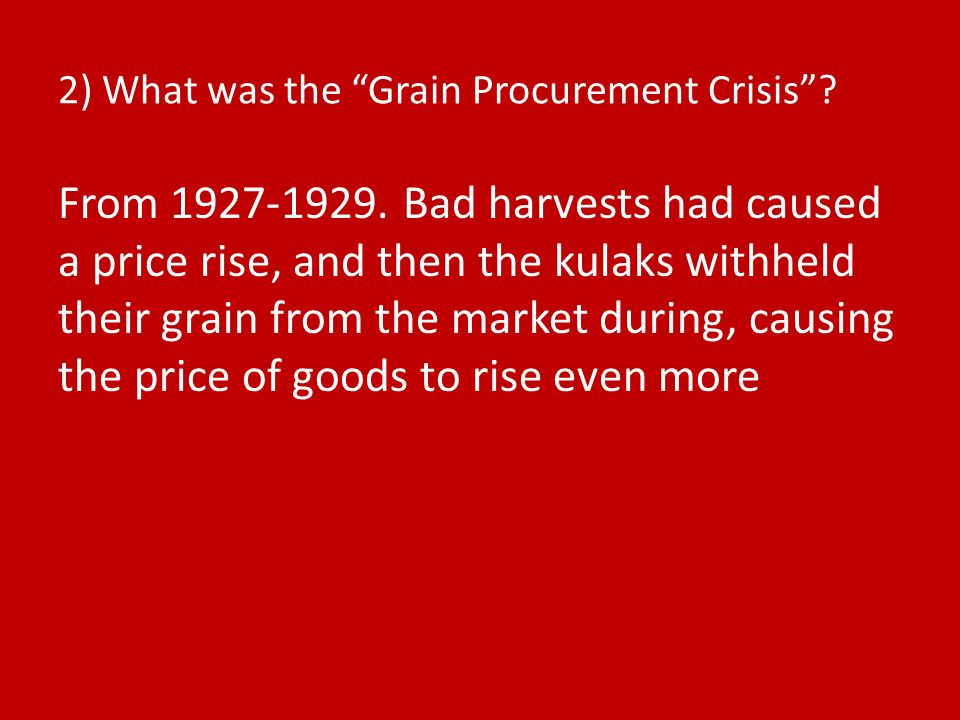2) What was the Grain Procurement Crisis