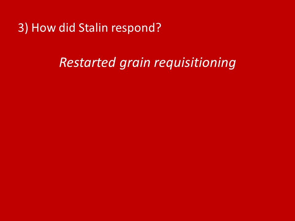3) How did Stalin respond