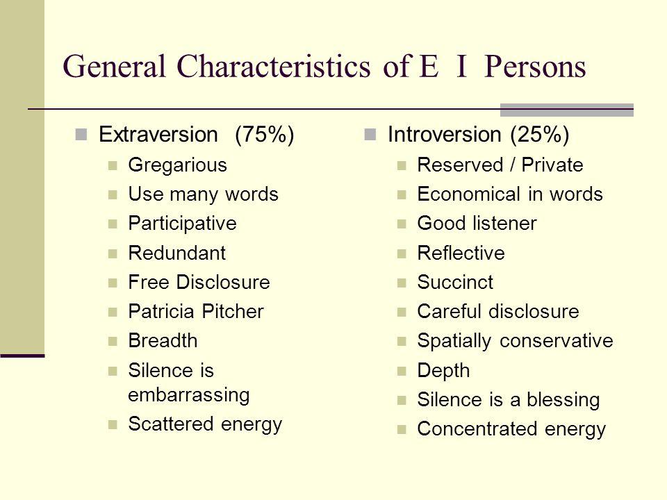 General Characteristics of E I Persons