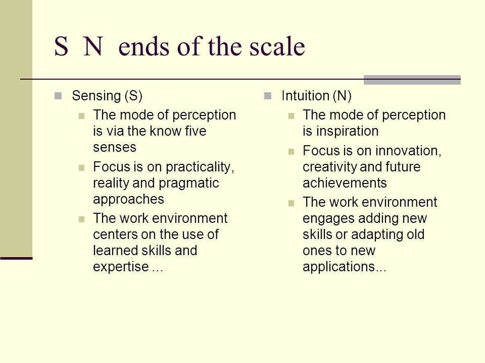 S N ends of the scale Sensing (S)