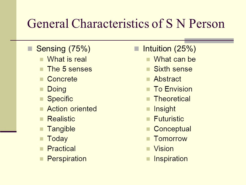 General Characteristics of S N Person