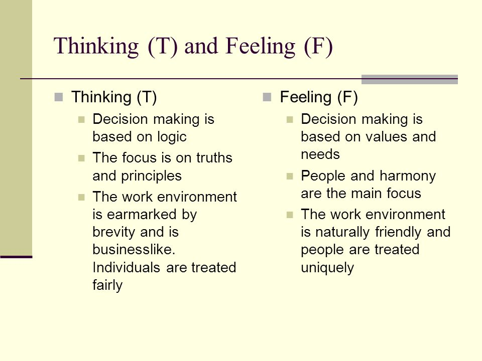 Thinking (T) and Feeling (F)
