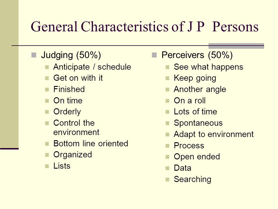 General Characteristics of J P Persons