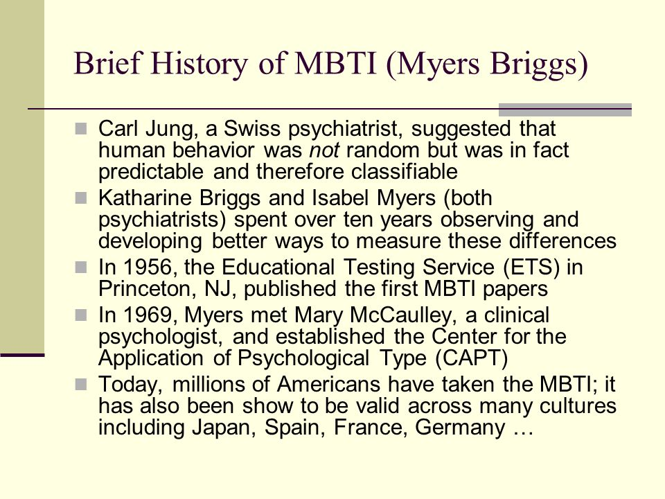 Brief History of MBTI (Myers Briggs)