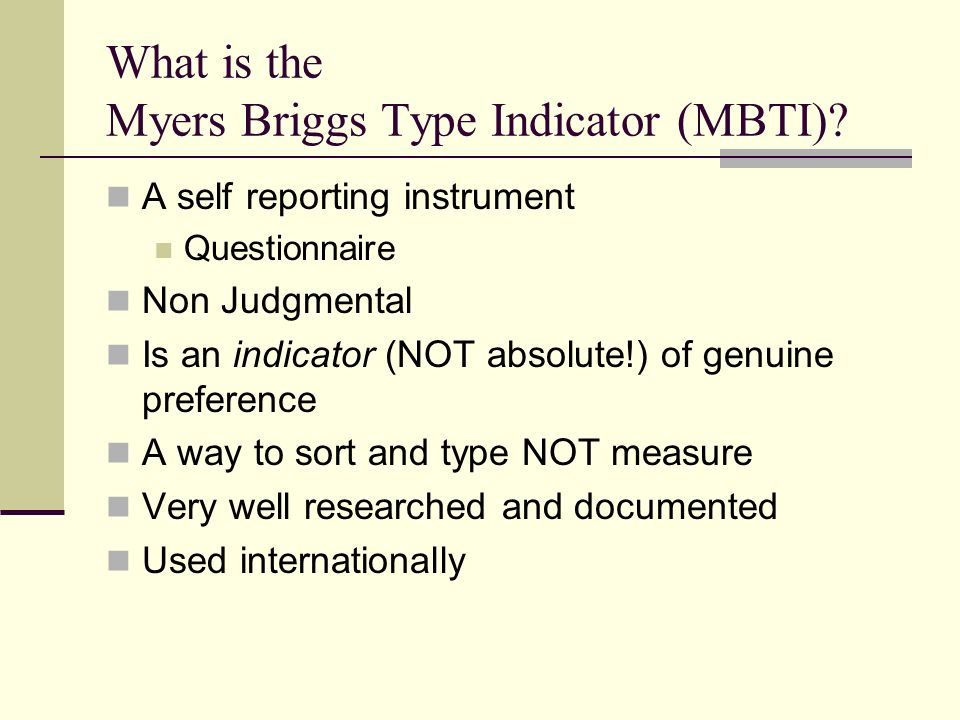 What is the Myers Briggs Type Indicator (MBTI)