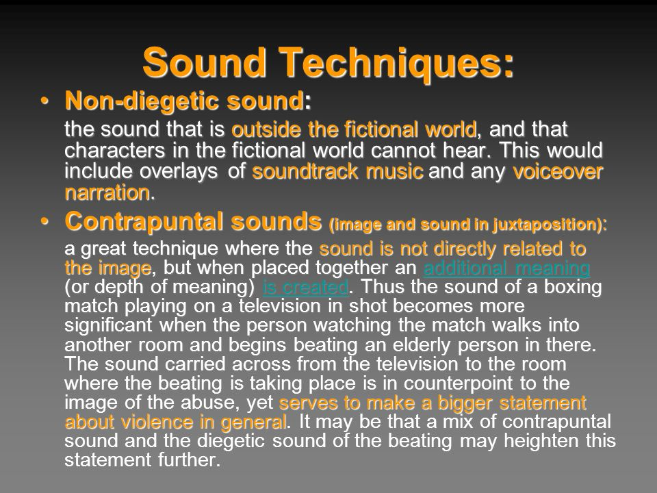 Sound Techniques: Non-diegetic sound: