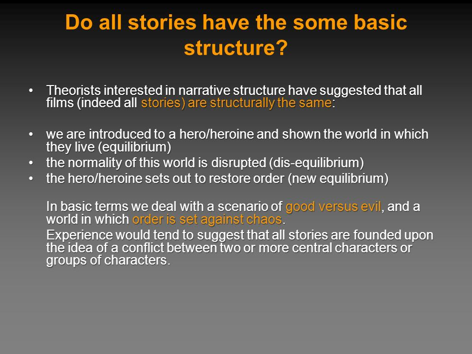 Do all stories have the some basic structure