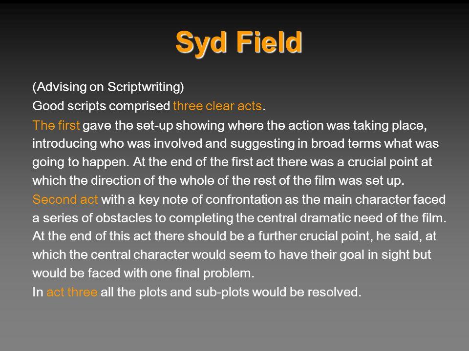 Syd Field (Advising on Scriptwriting)