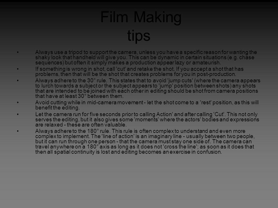 Film Making tips