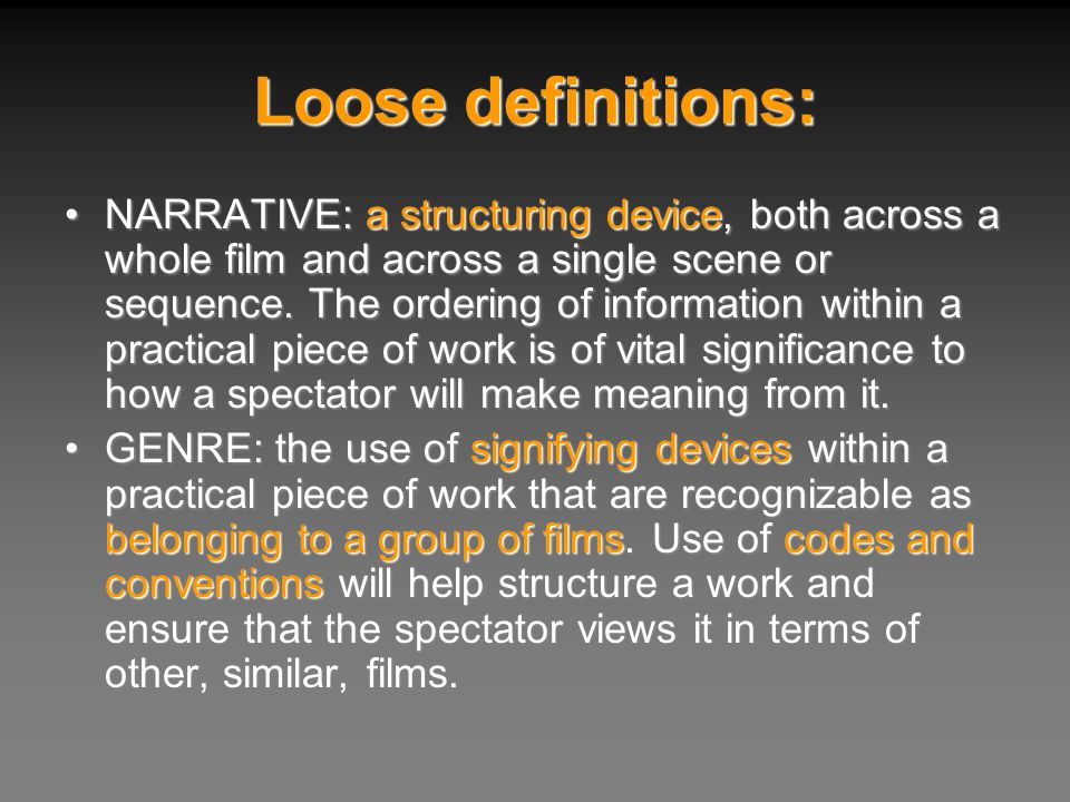 Loose definitions: