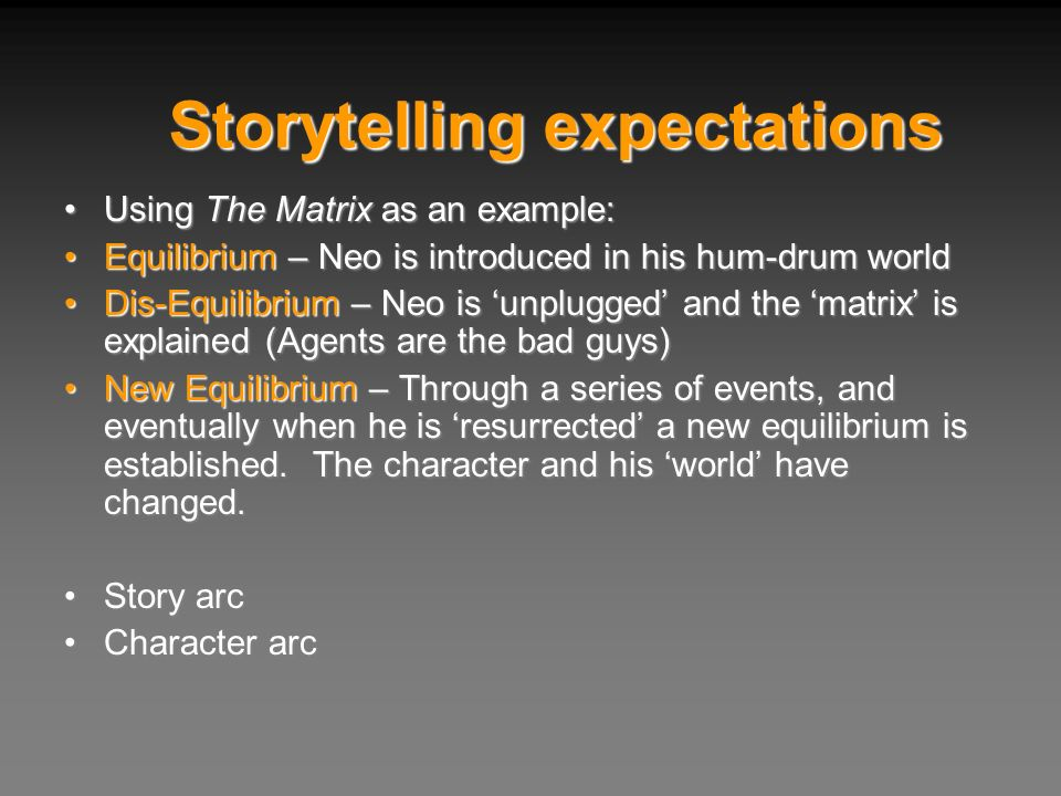 Storytelling expectations