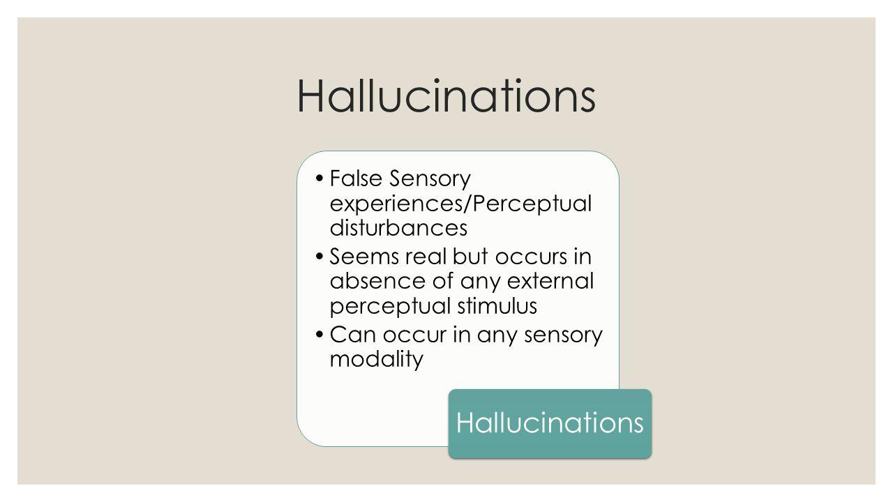 Hallucinations Hallucinations