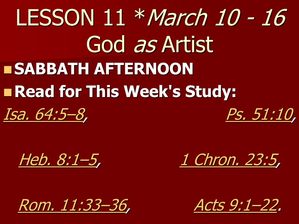 LESSON 11 *March 10 - 16 God as Artist