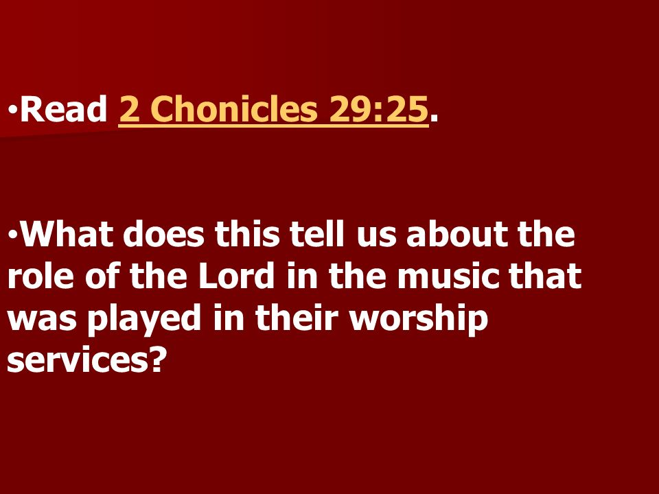 Read 2 Chonicles 29:25.