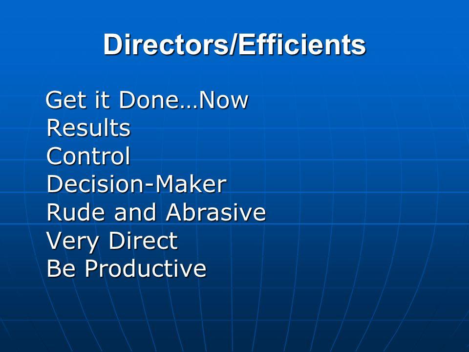Directors/Efficients