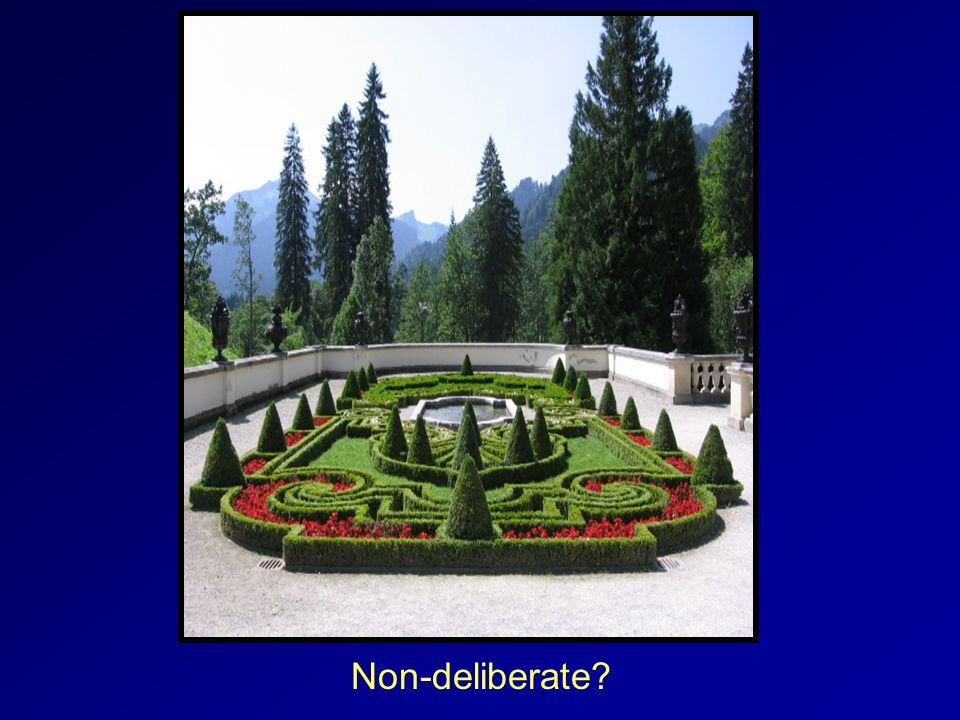 Non-deliberate