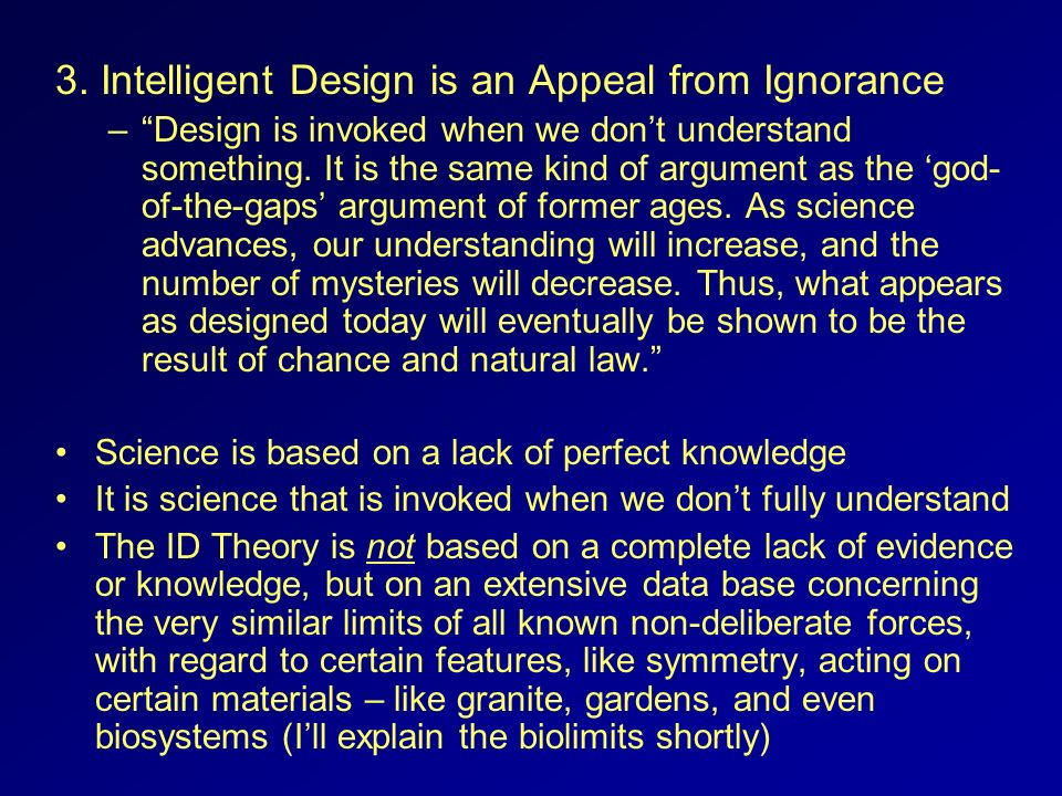 3. Intelligent Design is an Appeal from Ignorance