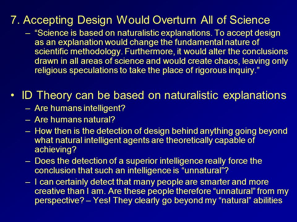 7. Accepting Design Would Overturn All of Science