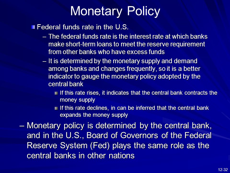 Monetary Policy Federal funds rate in the U.S.