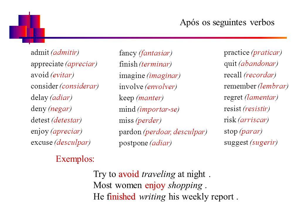 Após os seguintes verbos