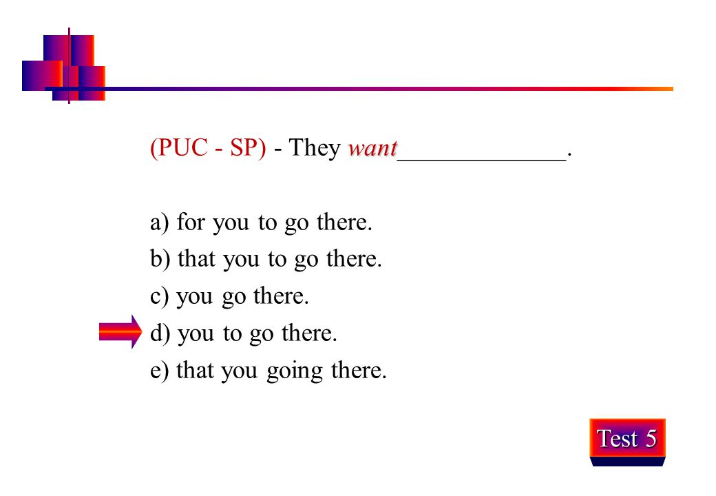 (PUC - SP) - They want_____________.