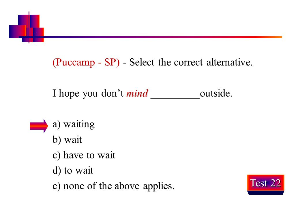 (Puccamp - SP) - Select the correct alternative.