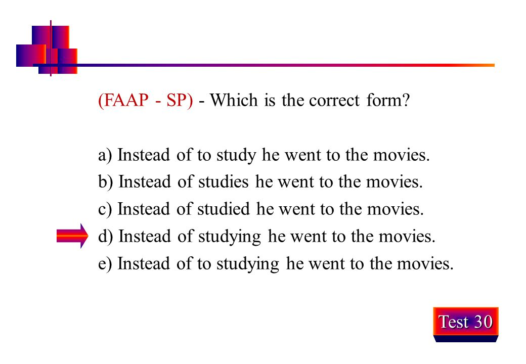 (FAAP - SP) - Which is the correct form