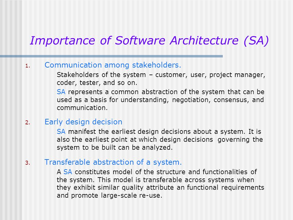 Importance of Software Architecture (SA)